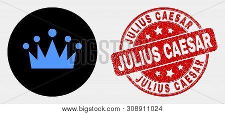 Rounded Crown Pictogram And Julius Caesar Stamp. Red Rounded Grunge Seal Stamp With Julius Caesar Te