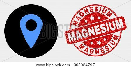 Rounded Map Pointer Icon And Magnesium Seal Stamp. Red Rounded Distress Seal Stamp With Magnesium Te