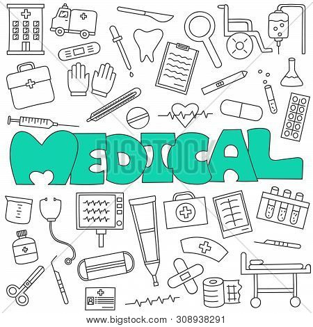Hand Drawn Doodle Of Medical And Healthcare Set.
