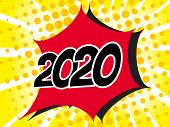 2020 Popart Bubble Speech Cartoon Background with Comic Effect poster