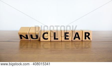 Nuclear Or Clear Symbol. Turned Wooden Cubes And Changed The Word 'nuclear' To 'clear'. Beautiful Wo