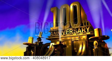 100th Anniversary In Thick Letters On A Large Golden Antique Style Building Illuminated By 6 Floodli