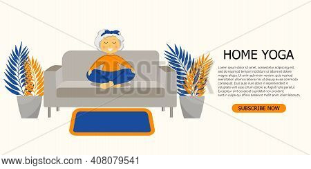 Concept Of Online Lessons, Yoga Studio. Sporty Granny Does Yoga On A Sofa. Old Person. Exersice For