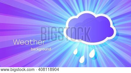 Illustration Of Cloud And Rain On A Blue Spectral Background. Weather Poster. Rain Season.