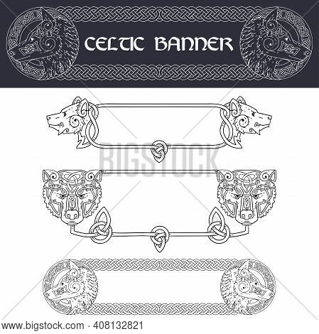 Set Of Banners In Celtic Style.banners With Animal Muzzle.