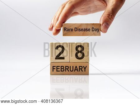 International Rare Disease Day, 28 February Inscription On Wooden Cube Calendar