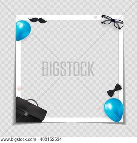 Father S Day Photo Frame Template Background. Poster, Flyer, Greeting Card, Header For Website. Vect