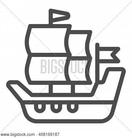 Ship Of Conquistadors Line Icon, Thanksgiving Day Concept, Sailing Ship Sign On White Background, Ga