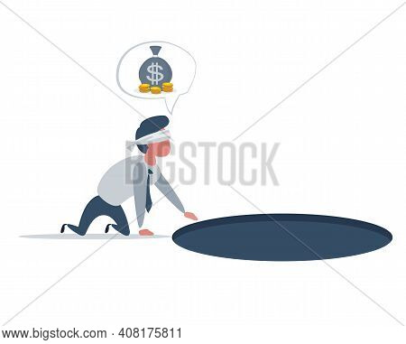Businessman Looking For Money Ignoring Hole With Trap On Bottom. Careless Business Man Character Pro