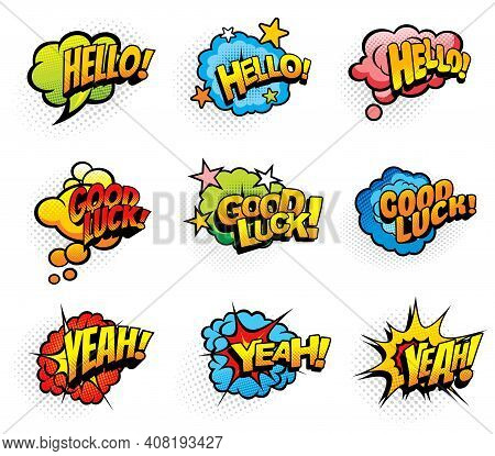 Pop Art Retro Exclamations And Wishes Speech Clouds And Explosions Bubbles. Hello Greeting, Good Luc
