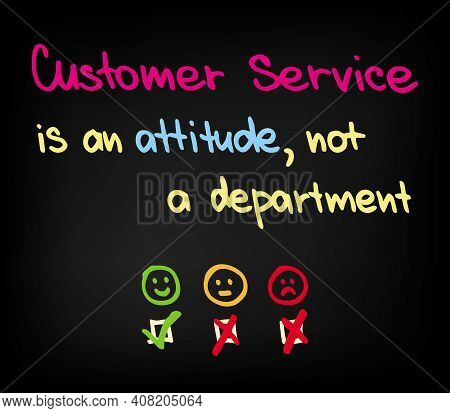 Customer Service Is And Attitude Not A Department