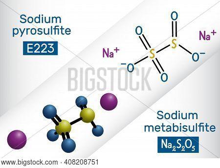 Sodium Metabisulfite, Sodium Pyrosulfite, Sodium Disulfite Molecule. It Is Disinfectant, Antioxidant