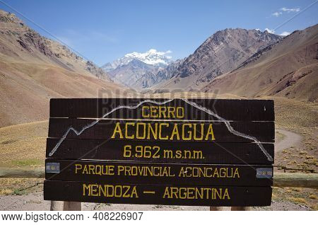 Wooden Information Board On Viewpoint To Aconcagua Peak And Landscape Of Aconcagua National Park Or