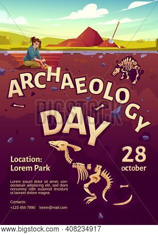 Archaeology Day Poster With Woman Explorer On Excavation Site And Buried Dinosaurs Underground. Vect