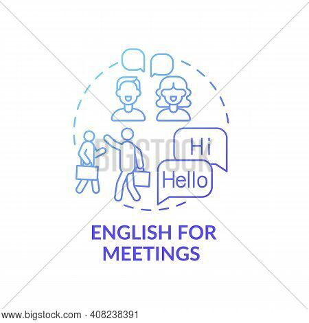 English For Meetings Concept Icon. Business English Purpose Idea Thin Line Illustration. Coping With
