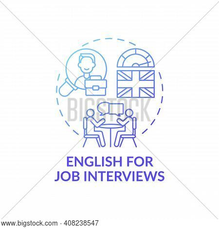 English For Job Interviews Concept Icon. Business Aim Idea Thin Line Illustration. Offering Skills,