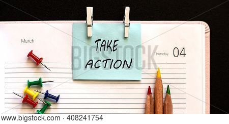 Text Take Action On Stickers On The Diary With Office Tools