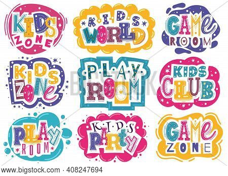 Kids Zone Emblems. Colorful Children Playroom And Game Area Emblems, Bright Colorful Fun Logos Badge