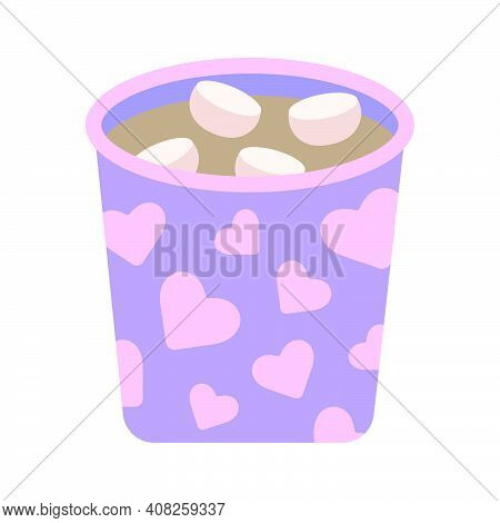 Mug With Cocoa And Marshmallows. Cute Cozy Purple Cup With Pink Hearts With Hot Warm Cocoa, Simple R
