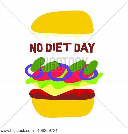 Hamburger For No Diet Day. Juicy Burger With Cutlet, Sauce, Cheese, Lettuce, Onion, Tomatoes And Cuc