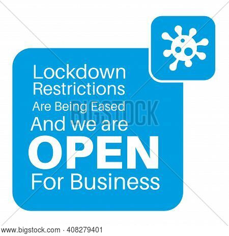 Lockdown Restrictions Are Being Eased And We Are Open For Business Vector Illustration
