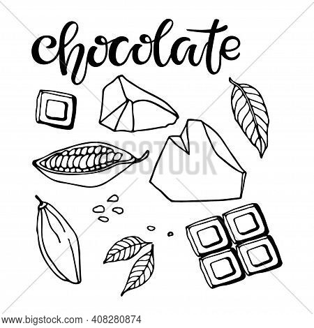 Set Of Chocolate. Vector Hand Drawn Cocoa Beans, Leaves, Pieces Of Chocolate And Chocolate Text On W