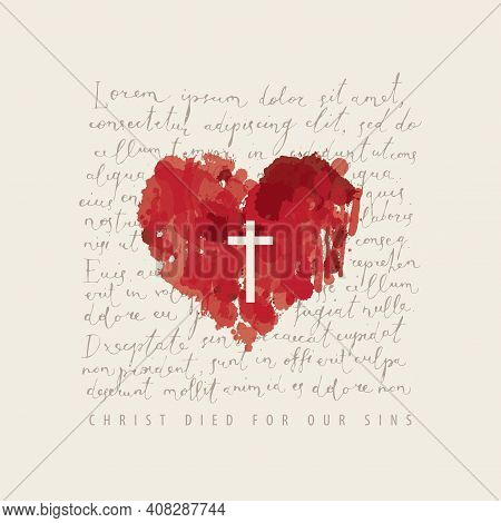 Religious Banner Or Easter Greeting Card With Words Christ Died For Our Sins. Creative Vector Illust