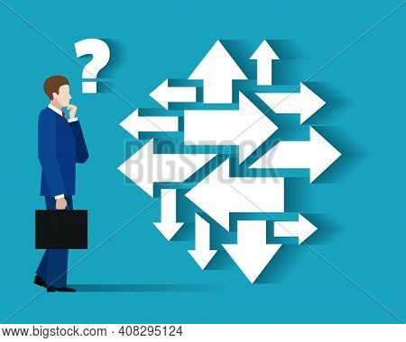 Businessman Looking Direction. Leader Sees Many Directions, Financial Plan With Invest Question Conc