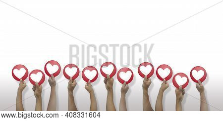 Close Up On 11 Arms Of Latin Men And Women Coming Out From Below Holding In Hand A Round Red I Love