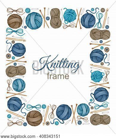 Watercolor Knitting, Crocheting Tools Frame. Balls Of Wool Yarn, Skeins, Wooden Knitting Needles, Cr