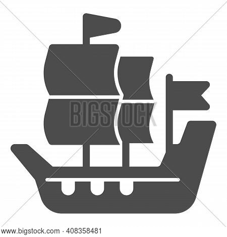 Ship Of Conquistadors Solid Icon, Thanksgiving Day Concept, Sailing Ship Sign On White Background, G