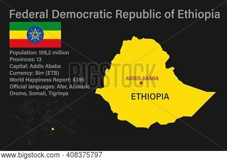 Highly Detailed Ethiopia Map With Flag, Capital And Small Map Of The World