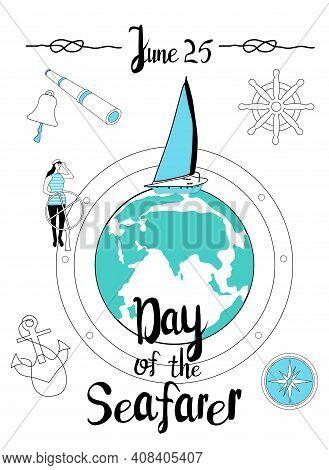 Ocean Theme With Sailing Yacht On The Planet.day Of The Seafarer 25 June Vector Illustration. Sailor