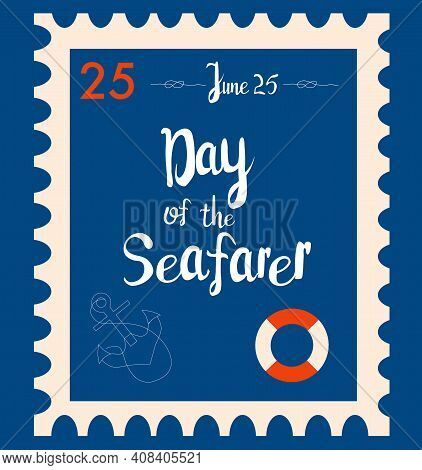 Day Of The Seafarer 25 June Retro Postmark Or Vintage Stamp.old Fashioned Anchor, Lifebuoy And Nauti