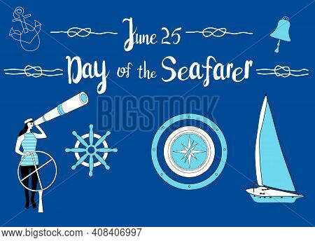 Day Of The Seafarer 25 June Vector Illustration. Sailor Stands Behind The Steering Wheel,looks Into