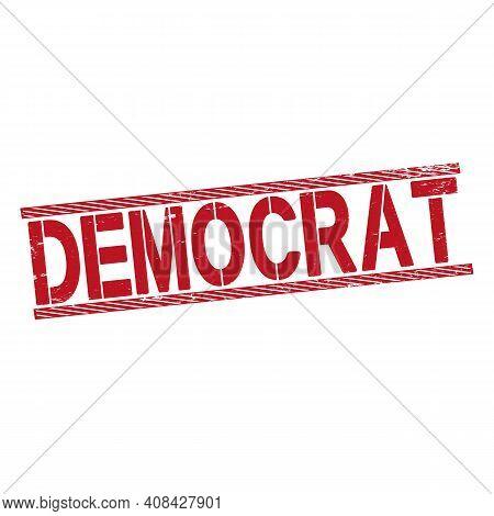 Democrat Stamp. Stamp. Sign. Democrat. Vector Illustration