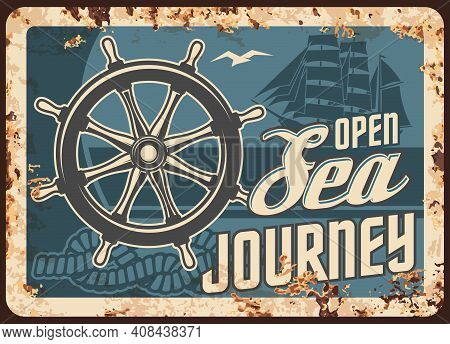 Sea Journey Cruise Metal Plate Rusty, Ocean Ship Travel And Summer Vacations, Vector Retro Poster. H