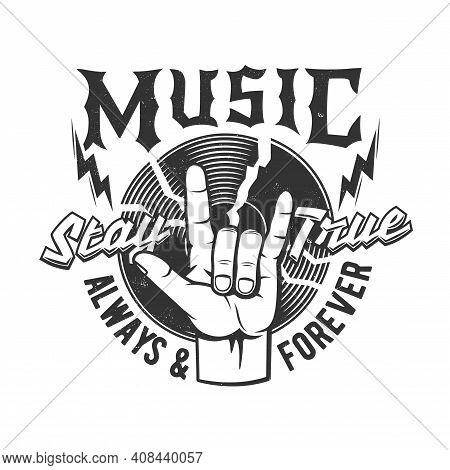 Tshirt Print With Gesturing Hand And Vinyl Disk For Rock And Roll Fan Or Band Apparel Design. Vector
