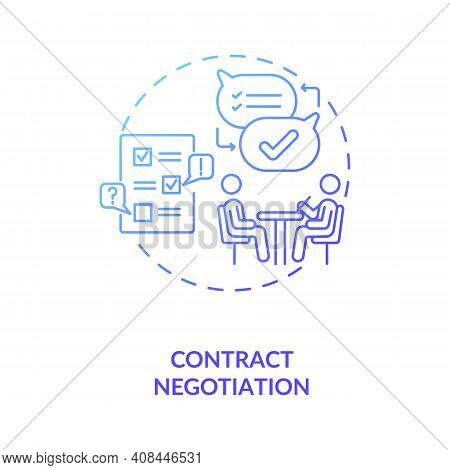 Contract Negotiation Concept Icon. Contract Lifecycle Steps. Process Of Coming To Agreement On Speci