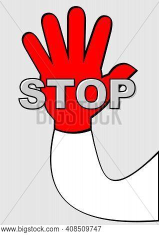 Stop Pictogram With Red Palm On Light Gray Background. Hand Gesture With Lettering. Significant Pict