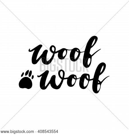 Dog Phrase Black And White Poster. Inspirational Quotes About Dogs. Hand Written Phrases About Dog A