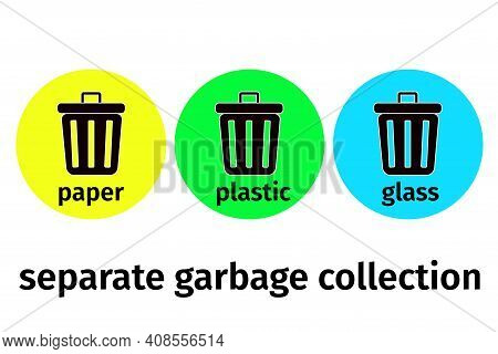 Separate Waste Collection, Vector. Various Baskets For Plastic, Paper And Glass. Waste Processing, S