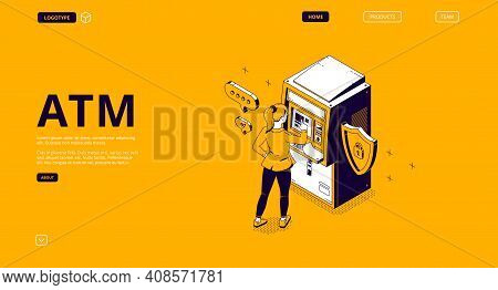 Atm, Automated Teller Machine Isometric Landing Page. Woman Enter Password For Operation Or Money Wi