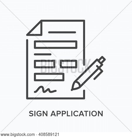 Sign Application Flat Line Icon. Vector Outline Illustration Of Paper And Pen. Black Thin Linear Pic