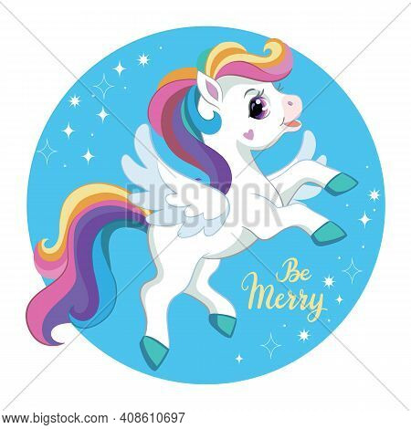 Cute Cartoon Character Unicorn With Rainbow Mane And Wings. Vector Illustration. For Postcard, Poste