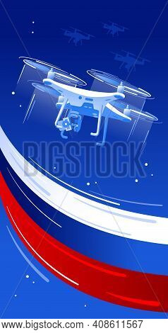 Technological Breakthrough Of Russia Card. Drones In The Sky With Flag Of Russia. Flock Of Drones, Q