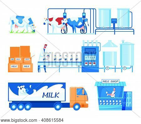 Milk Production Steps Set. Truck, Cows On Grass, Milking Machines, Worker At Conveyor With Bottles,