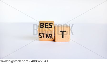 Time To Best Start Symbol. Turned A Wooden Cube With Words 'best Start'. Beautiful White Table, Whit