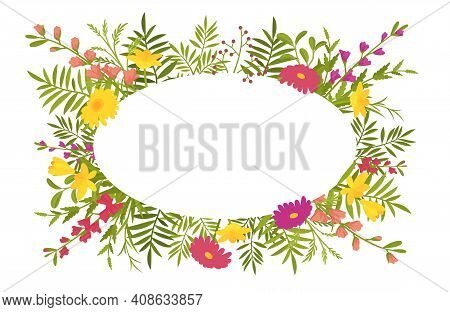 Floral Spring Oval Frame, Summer Flowers And Green Foliage Decor. Engagement Or Wedding Natural Eleg
