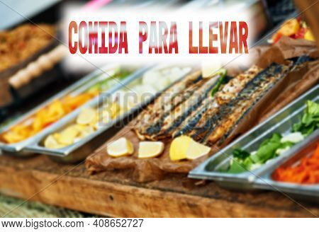 Spanish Text Food To Take Out Or Takeaway. Sign Remaining People That Restaurant Is Open For Takeawa